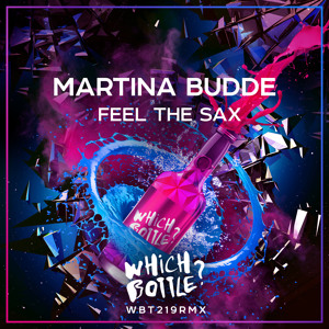 Martina Budde - Feel The Sax (Radio Edit)#52 Traxsource Tech House, #66 Beatport Top100 Groove House mp3