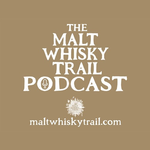 Malt Whisky Trail Railway Podcast