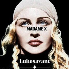 I Don't Search I Find (Lukesavant Madame X 2020 RMX) Demo Cc