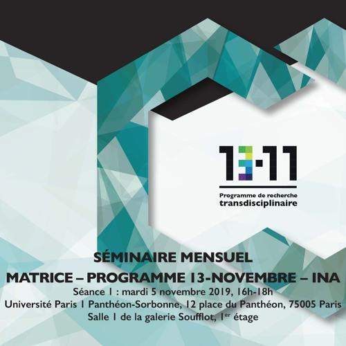 Première séance du séminaire mensuel 2019-2020 MATRICE-Programme 13-Novembre