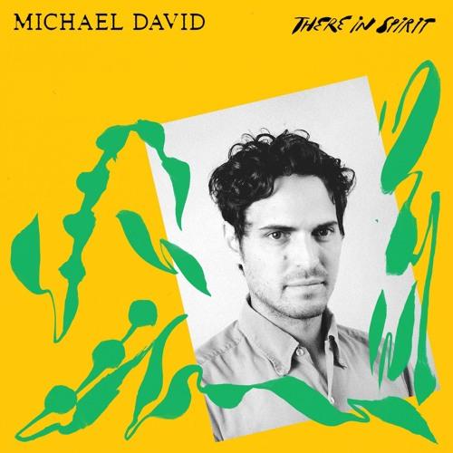Michael David - There In Spirit / Rain II