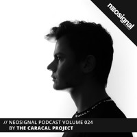 Neosignal Podcast Volume 024 | The Caracal Project