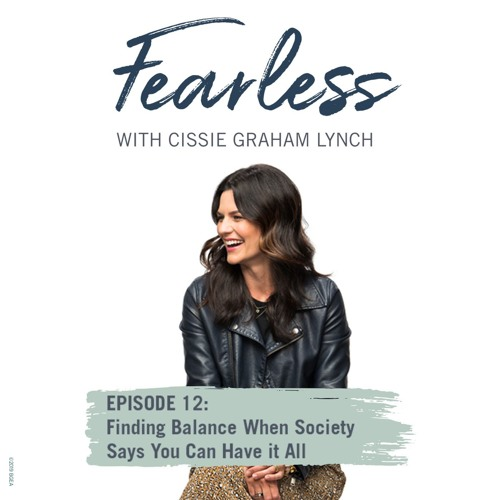 Episode 12: Finding Balance When Society Says You Can Have it All