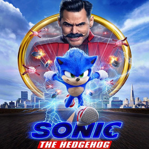 Sonic The Hedgehog 2020 Movie Soundtrack By Music Speaks On Soundcloud Hear The World S Sounds