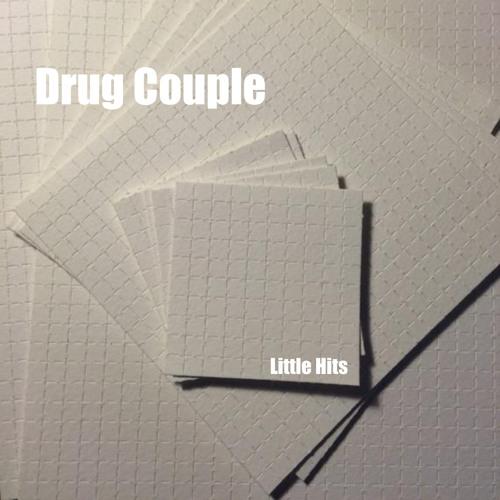 Drug Couple - Little Hits
