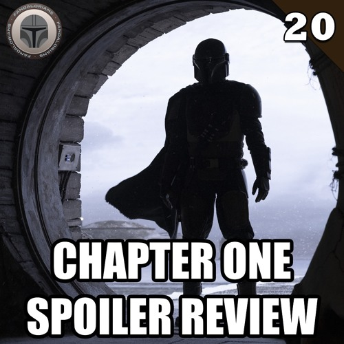#20 The Mandalorian: Chapter One spoiler review