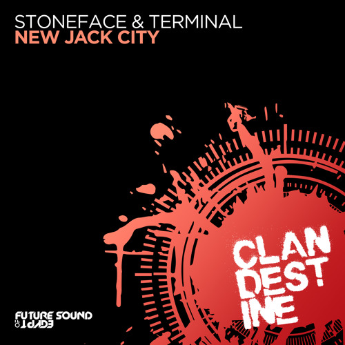 Stoneface & Terminal - New Jack City [FSOE Clandestine]