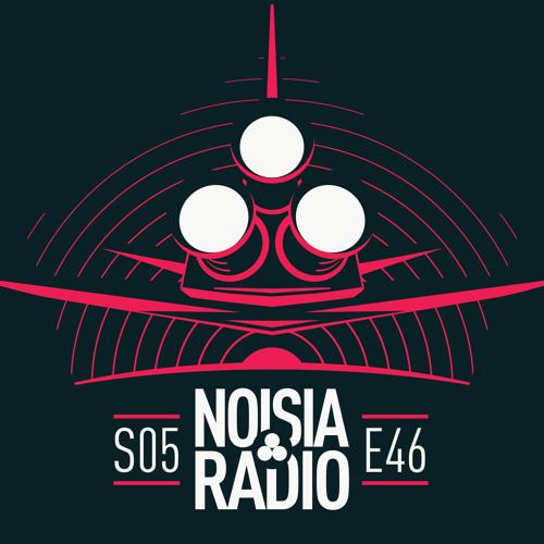NOISIA — Noisia Radio S05E46 (13/11/2019)
