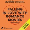 Falling in Love with Romance Movies By Eric Williams, The Great Courses Audiobook Sample