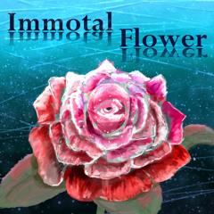 Immortal Flower
