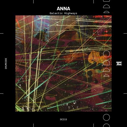 ANNA — Galactic Highways — Drumcode — DC215