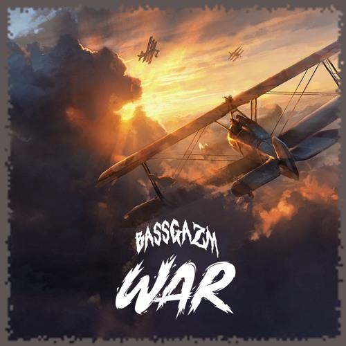 BASSGAZM - WAR