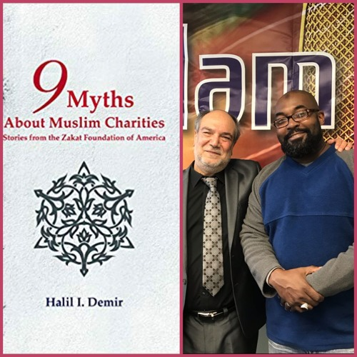 Ep. 758 9 Myths About Muslim Charities [11-13-2019]