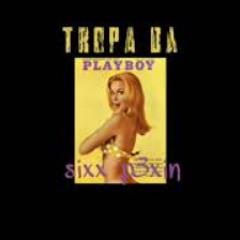 """Sixx Pexin - """"TROPA DA PLAYBOY"""" (prod.baileydaniel)"""