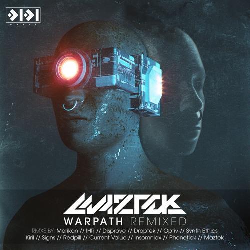 Maztek - Warpath Remixed [Full Album]