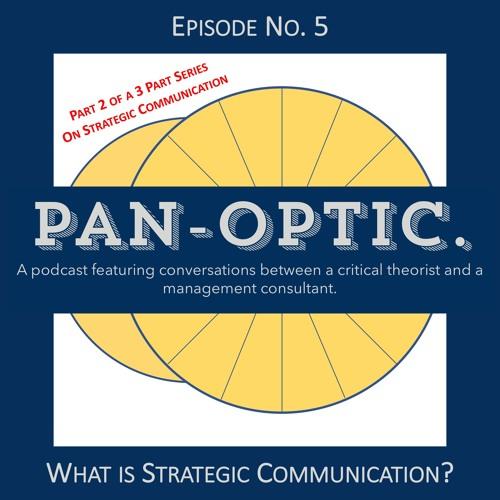 #5 - What is Strategic Communication?