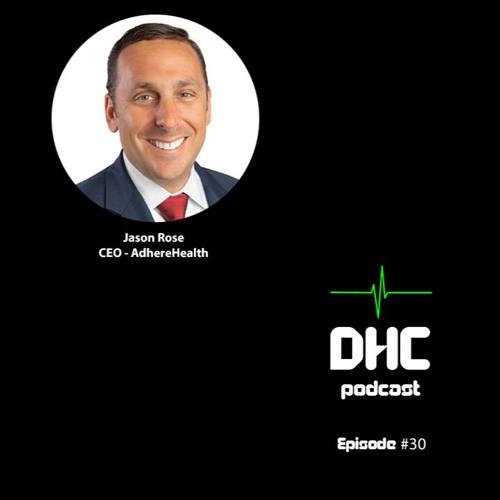 DHC #30 - Jason Rose (@HLTH)