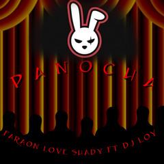101 Panocha - FLS DJ Loy Edit