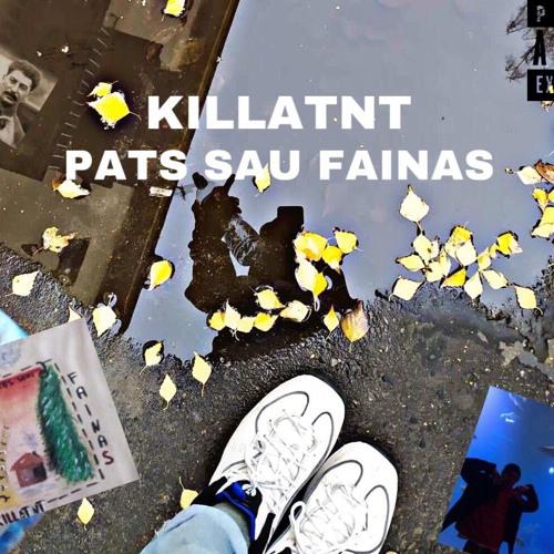 PATS SAU FAINAS prod. onlyrealcash