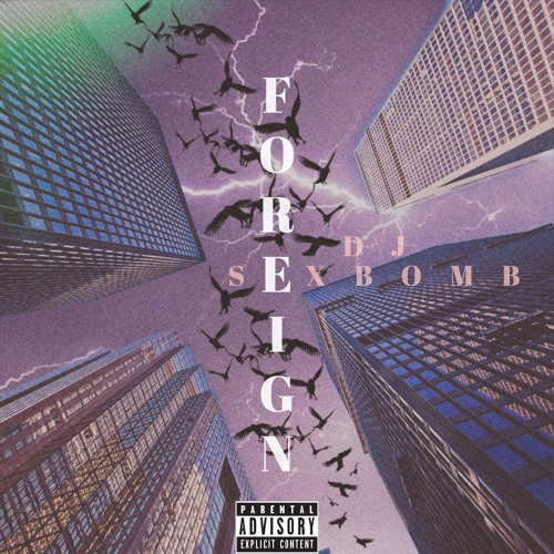 Foreign ft. Young Deji & Startheonly1ne