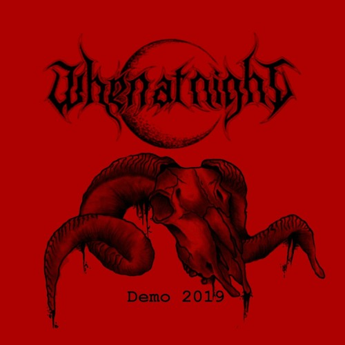 When At Night - Demo 2019 - 02 - Funeral Curtain