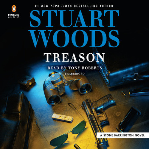 Treason by Stuart Woods, read by Tony Roberts