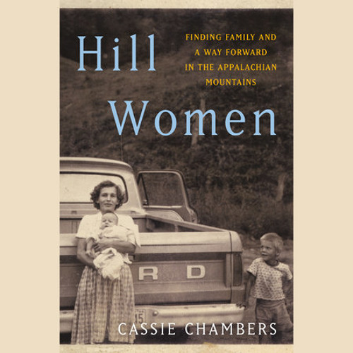 Hill Women by Cassie Chambers, read by Cassie Chambers