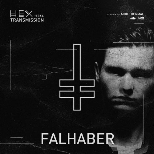 HEX Transmission #064 - Falhaber