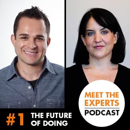 The Future Of Doing Episode #1: Purpose
