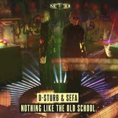 D - Sturb & Sefa - EXTREME Nothing Like The Oldschool (Kick Edit 2019) FREE DL
