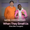 Download When They Smell Us (Feat. Blac Youngsta) Mp3