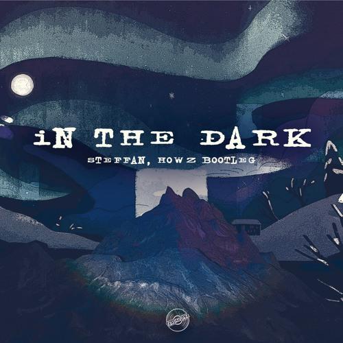 Vintage Culture, Fancy Inc - In the Dark (Steffan & Howz Bootleg)