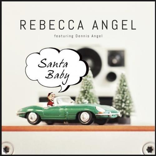 Rebecca Angel : Santa Baby