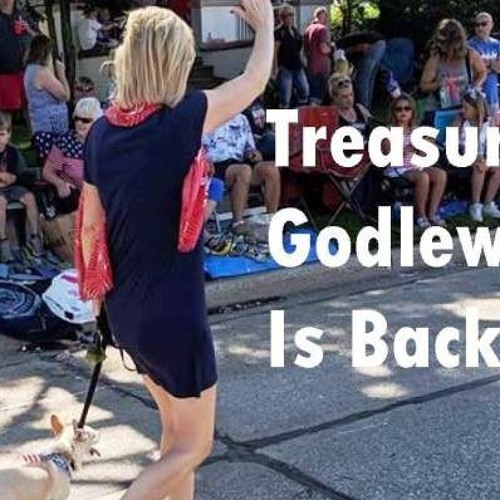 Treasurer Godlewski is Back!