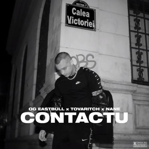 Contactu (feat.Tovaritch & Nane)