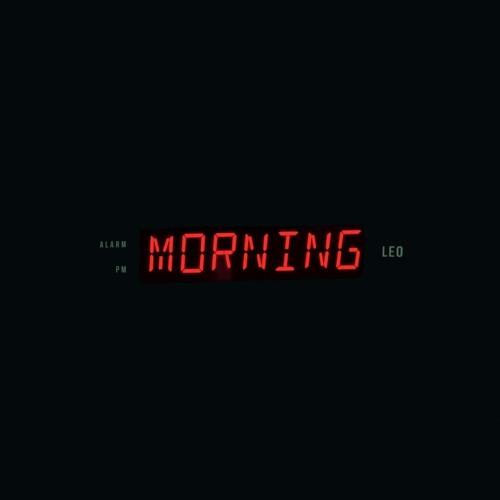 Leo - Morning (Prod PRESSURE)
