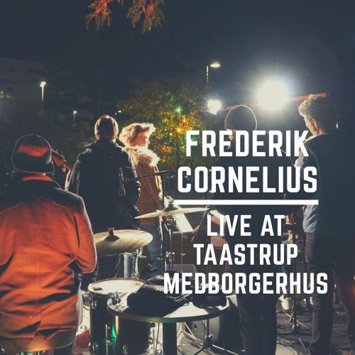Frederik Cornelius Live at Taastrup Medborgerhus