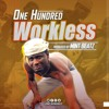 One Hundred Workless_Prod by Mint Beat