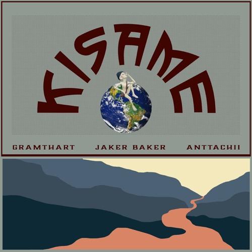 Kisame (Ft. Anttachii X Gramthart)