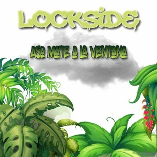 Ventana | Lockside Saah