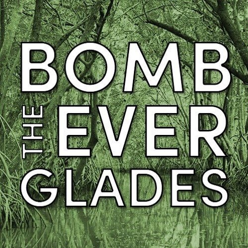 Bomb The Everglades Episode Fifteenth