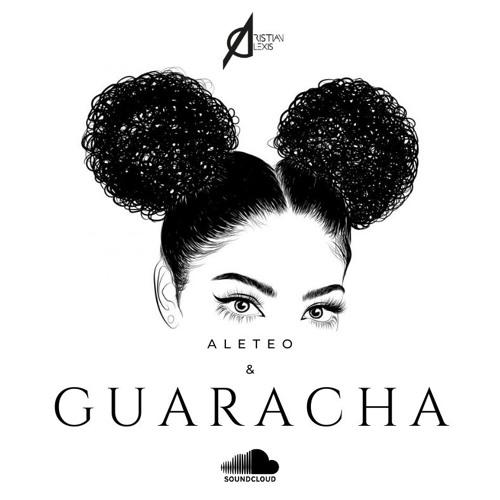 MIX - GUARACHA & ALETEO - CRISTIAN ALEXIS 2019