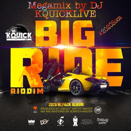 Big Ride Riddim Mega Mix (2020 SOCA)