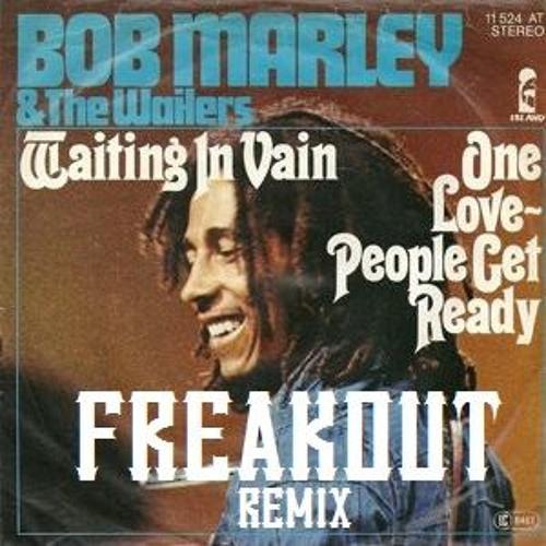 Waitin In Vain - Remix - FREAKOUT -