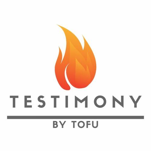Testimony By Tofu