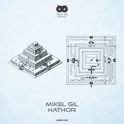 Lonely056: Mikel Gil - Hathor