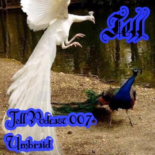 Jell Podcast 007 - Umbraid
