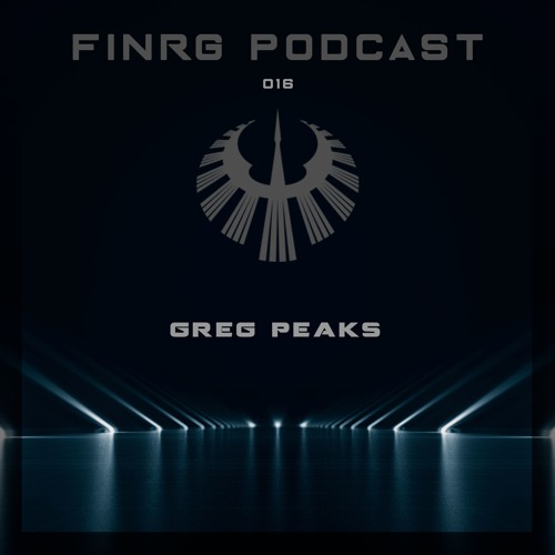 FINRG PODCAST 016 - Greg Peaks