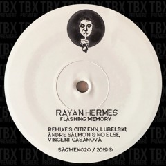 Premiere: Rayan Hermes - Flashing Memory (Lubelski Remix) [Sagmen]