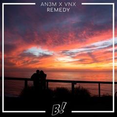 AN3M & VNX - Remedy (Original Mix) [BANGERANG EXCLUSIVE]